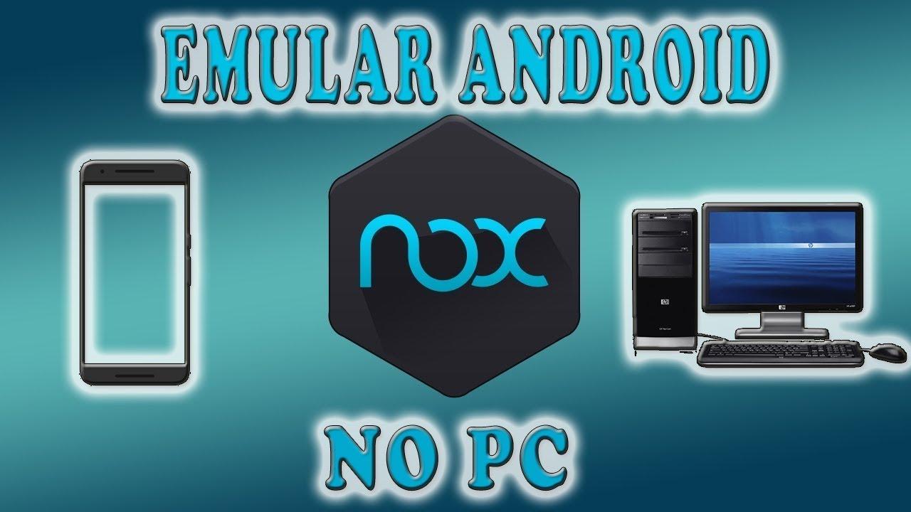 Baixar E Instalar Nox Android No Pc Emulador De Celular