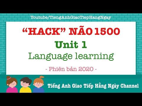 hack não 1500 từ tiếng anh pdf download - Hack Não 1500 Từ Vựng Tiếng Anh Unit 1: Language Learning [Phiên Bản 2020]