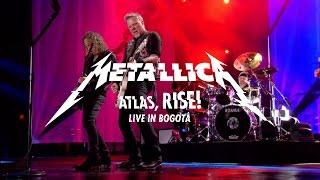 Metallica: Atlas, Rise! (Live - Bogotá, Colombia - 2016)