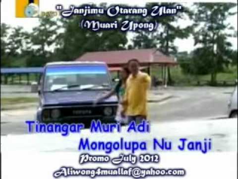 Muari Upong - Janjimu Otarang Ulan (Lagu Sungai Sabah HQ Audio With Lirik)