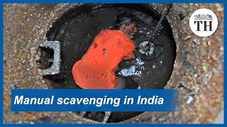India's manual scavenging problem