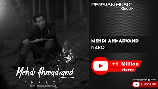 Gambar cover Mehdi Ahmadvand - Naro ( مهدی احمدوند - نرو )