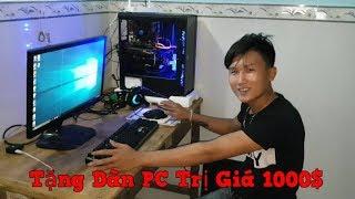 Black - Tặng Dàn Pc 1000$ Cho Nguyễn Lên ( SINH NHẬT VUI VẺ NHÉ EM TRAI )