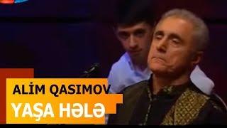 Alim Qasımov - Yaşa Hələ..  Söz: Hüseyn Arif    Mus: Əlibaba Məmmədov