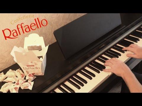 Рафаэлло музыка из рекламы