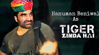 New trailer lunch Hanuman beniwal as Tiger tiger zinda h with dev lohan sunny jaat....