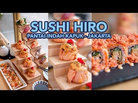 SUSHI HIRO, PIK, Jakarta - ANAKJAJAN.COM