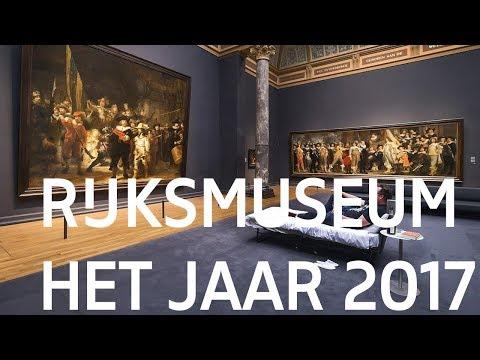 Rijksmuseum - Het jaar 2017