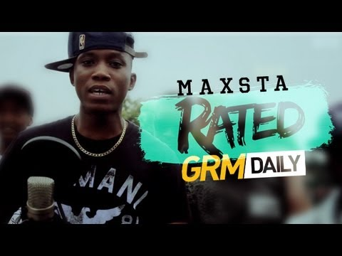 #RATED: Episode 4 | Maxsta [GRM DAILY]