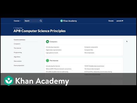 Khan Academy AP®︎ Computer Science Principles: A tour for teachers