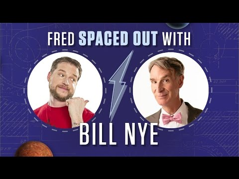 Fred Spaced Out With Bill Nye - Interview