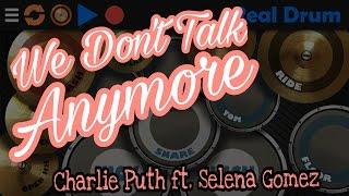 Video We Don't Talk Anymore - Charlie Puth ft. Selena Gomez. Real Drum Cover. download MP3, 3GP, MP4, WEBM, AVI, FLV Januari 2018