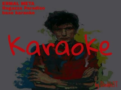 Ermal Meta - Ragazza Paradiso (Karaoke)