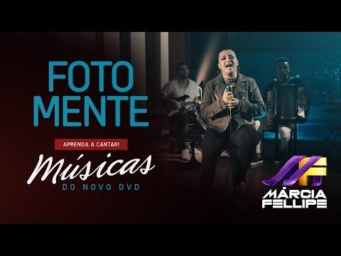 Márcia Fellipe - FOTO MENTE | Prévia do DVD - Aprenda a Cantar