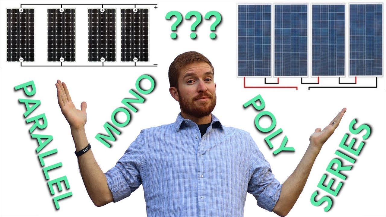 Mono Vs Poly Flexible Solar Panel Series Parallel Wiring Difference Between And Sub