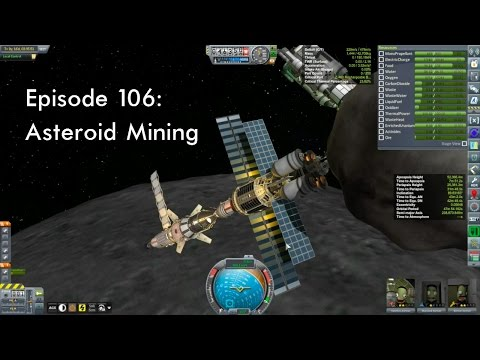 KSP Career: Episode 106 - Asteroid Mining
