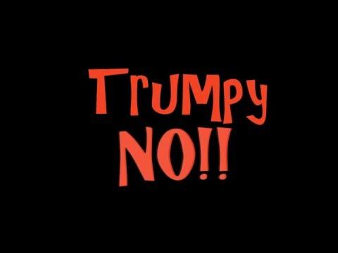 Trumpy NO!!