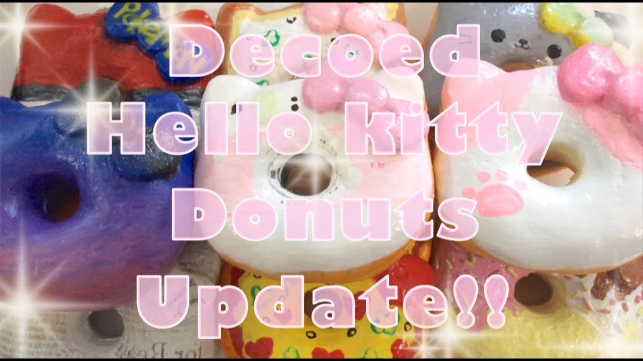 Hello Kitty Donut Squishy Deco : DECO HELLO KITTY DONUT SQUISHY COLLECTION ll Update #1 - YouTube