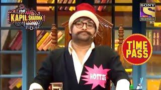 Rajesh Arora As A Judge  The Kapil Sharma Show Season 2  Time Pass With Kapil
