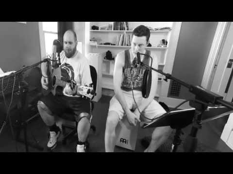Just and Just As - Penny and Sparrow (Cover by Maxwell Schneider and Ryan Meissner)