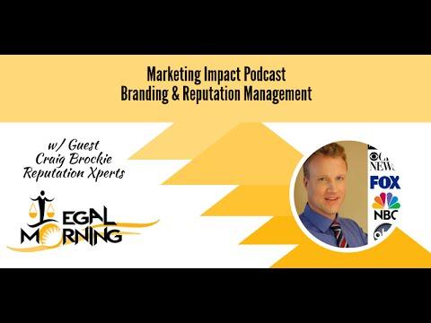 Branding and Reputation Management   Marketing Impact Podcast Episode 5