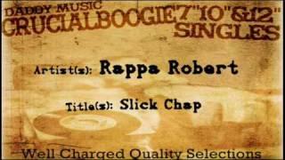 Rappa Robert - Slick Chap