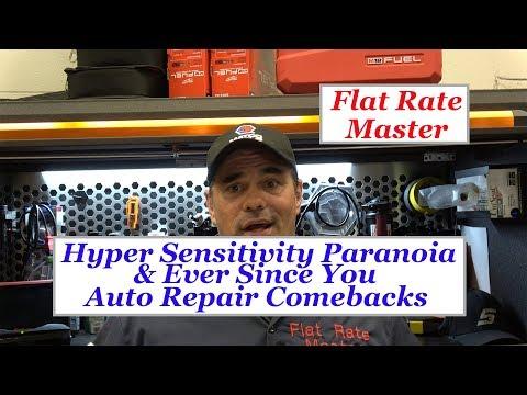 Hyper Sensitivity Paranoia or Ever Since You Auto Repair Comebacks