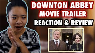 Downton Abbey Trailer | Reaction & Review