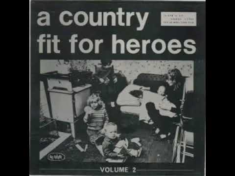 VA - A Country Fit For Heroes Vol.2(full Album 1983)