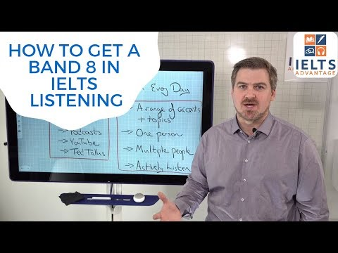 How To Get A Band 8 In IELTS Listening