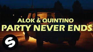 Смотреть клип Alok & Quintino - Party Never Ends