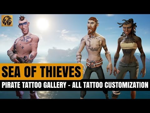 Sea of Thieves TATTOO GALLERY - ALL TATTOO CUSTOMIZATION OPTIONS #SeaofThieves