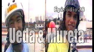 Ep28 Ueda e Mureta 1991 | Chave Mestra Videos