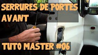 Tuto Master #06 Remplacement des serrures de portes avant