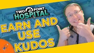 Two Point Hospital How To Use Kudos