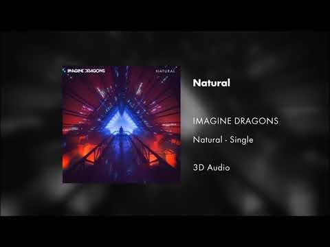 Imagine Dragons - Natural (3D Audio)