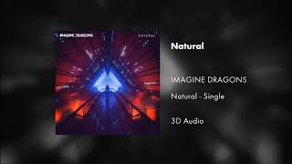 Imagine Dragons - Natural (3D Audio) Video