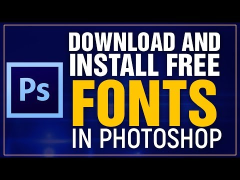 How To Download And INSTALL FREE 2019 Fonts In PHOTOSHOP