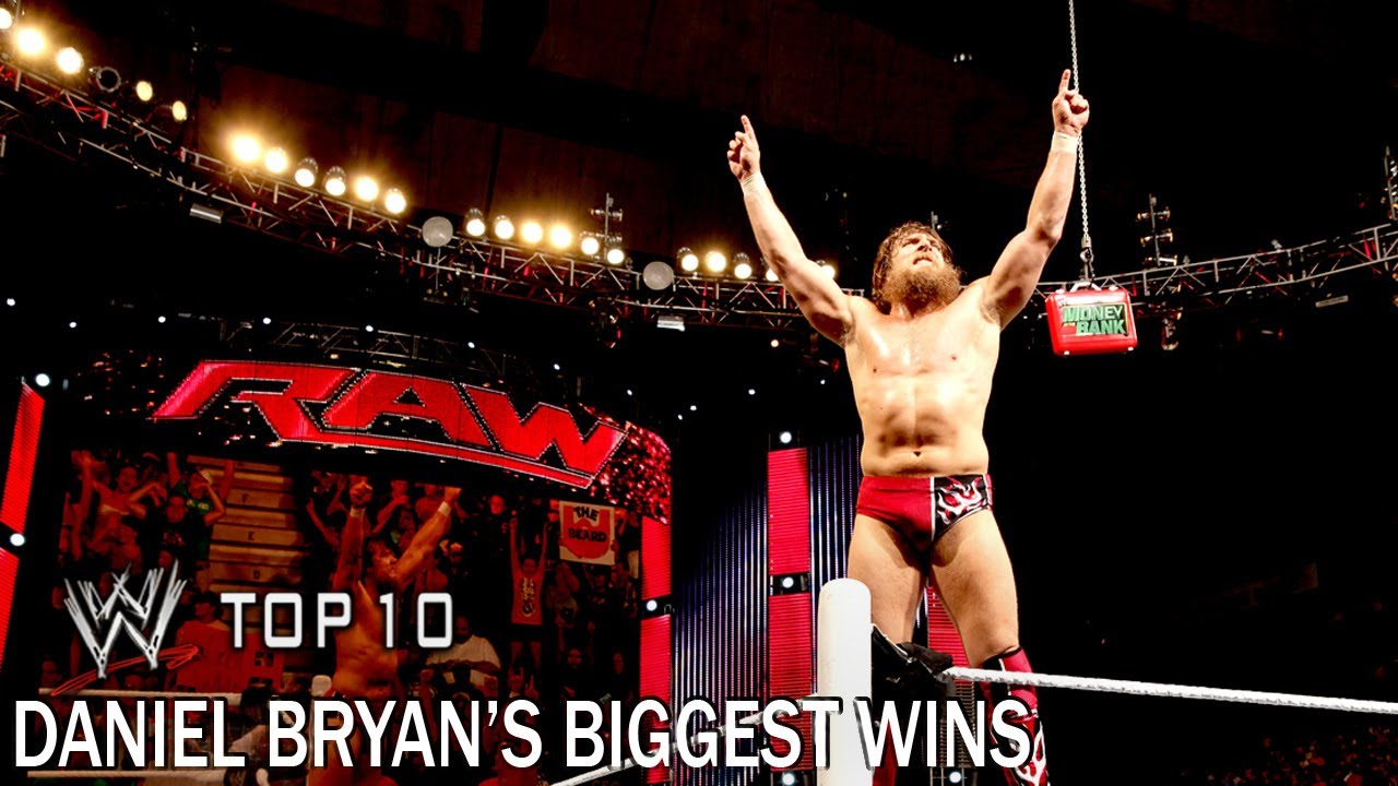 Daniel Bryan's Biggest Wins - WWE Top 10