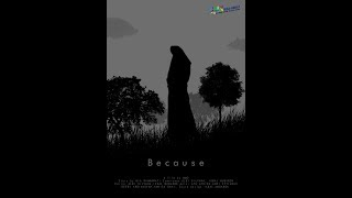 Because (Short Movie) | MMFIFEST5