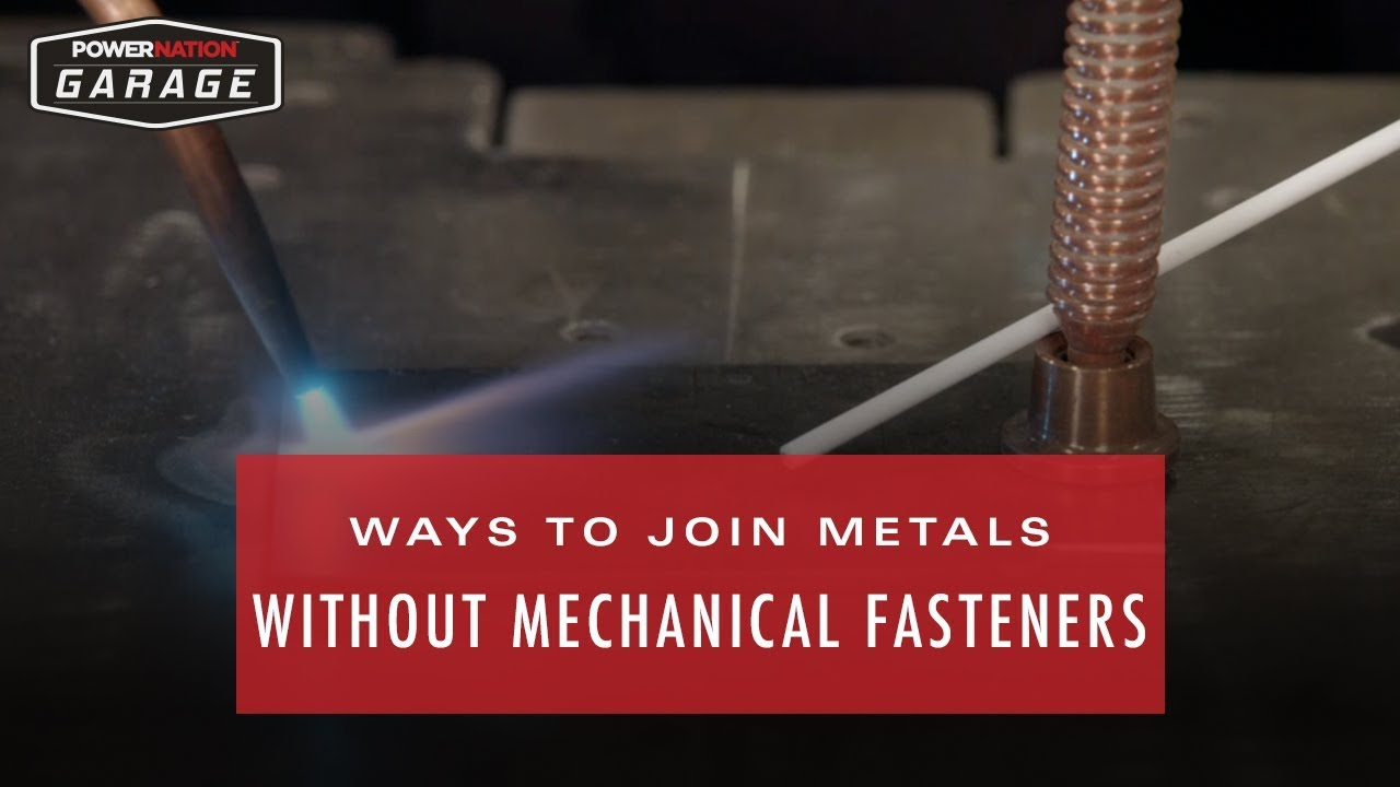 Different Ways To Join Metals Without Mechanical Fasteners Youtube
