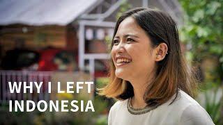 Why I Left Indonesia