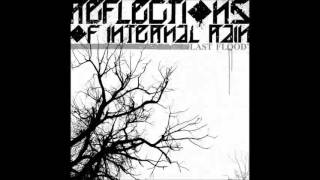 Reflections of Internal Rain - Why Nobody Cares