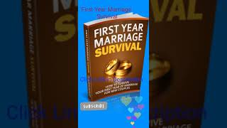 First Year Marriage Survival | Dating ,Love and Relationship