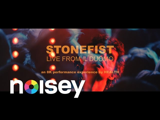 HEALTH - STONEFIST LIVE FROM IL DUOMO :: an 8K experience