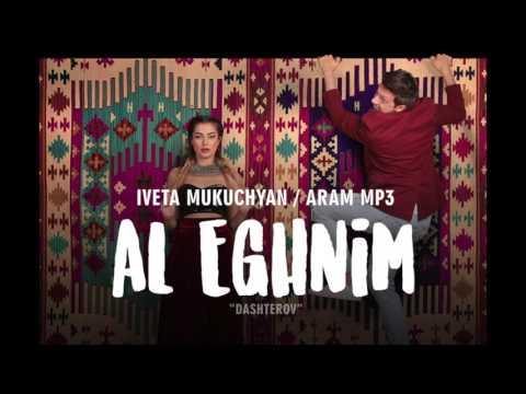 Iveta Mukuchyan & Aram MP3 - Al Eghnim