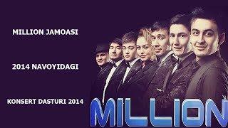 Million Jamoasi 2014 Navoyidagi Konsert Dasturi 2014