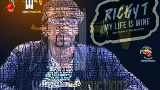 My Life Is Mine - Ricky T