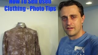 How to sell used clothing on ebay, photography and inventory tips