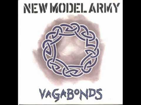 New Model Army - Vagabonds ♥†* [classix]
